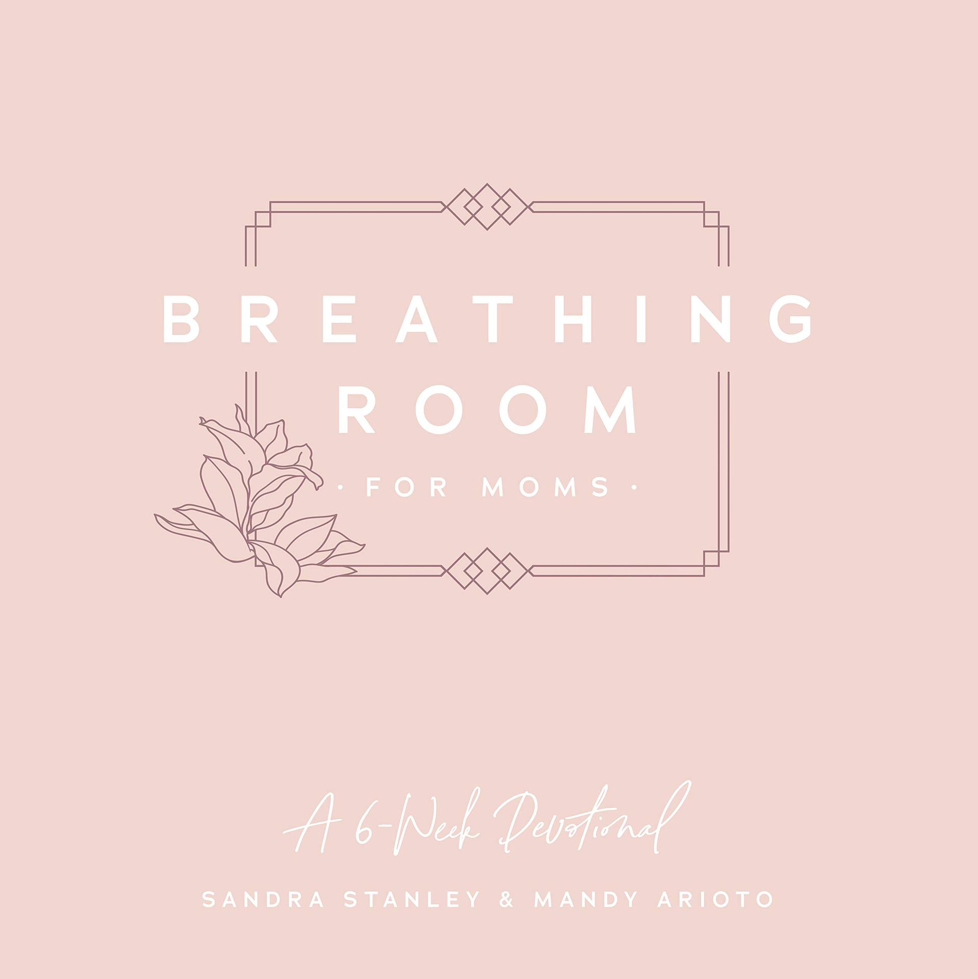 Breathing Room for Moms – Young Women's Bible Study